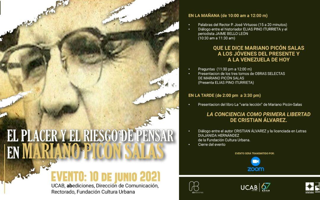 El placer y el riesgo de pensar en Mariano Picón Salas