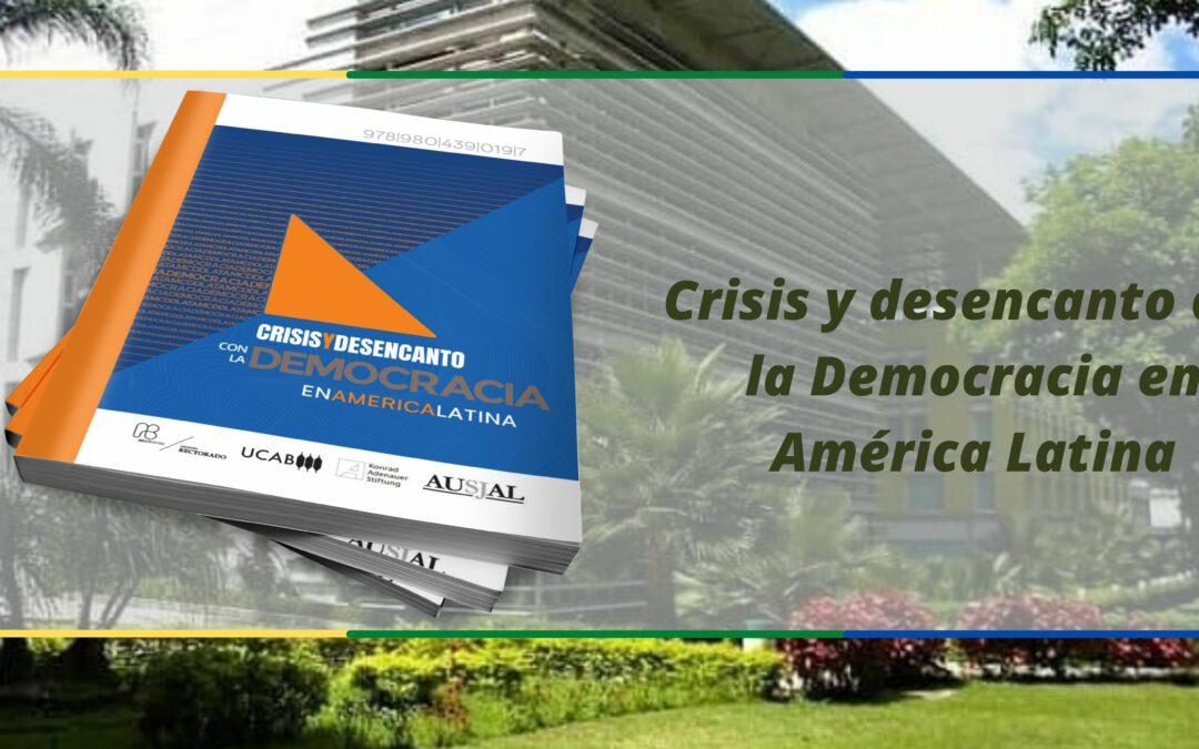 """""""Crisis y desencanto con la democracia en América Latina"""", una aproximación a la realidad del continente"""